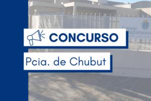 Concurso Chubut